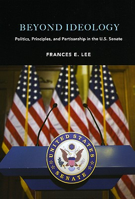 Beyond Ideology By Lee, Frances E.